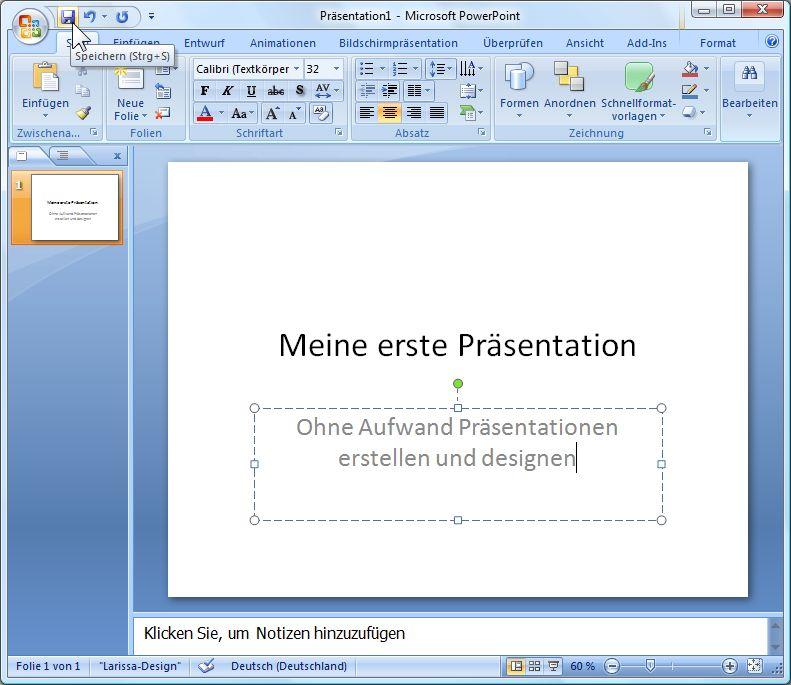 erste Folie anlegen in PowerPoint 2007 und mit Inhalt befüllen