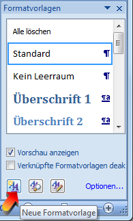 neue Formatvorlage anlegen in Word 2007